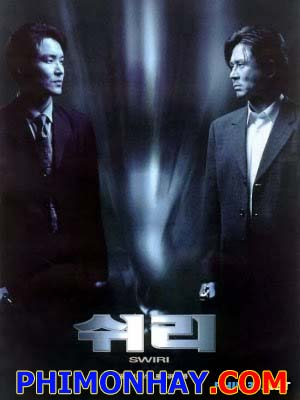 Chiến Dịch Shiri Swiri.Diễn Viên: Suk Kyu Han,Min Sik Choi,Yunjin Kim
