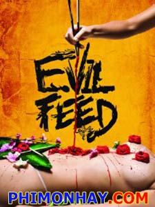 Ăn Thịt Đối Thủ Evil Feed.Diễn Viên: Laci J Mailey,Terry Chen,Alain Chanoine