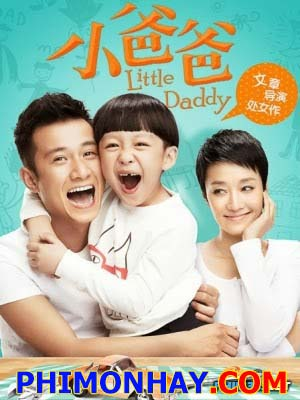 Ông Bố Trẻ - Little Daddy