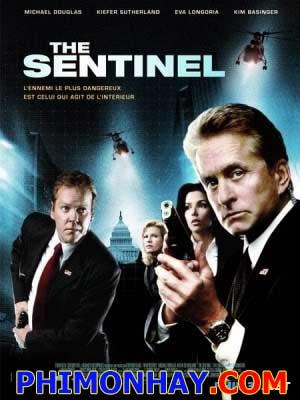 Cuộc Chiến Với Kẻ Phản Bội The Sentinel.Diễn Viên: Michael Douglas,Kiefer Sutherland And Kim Basinger
