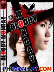 Bloody Monday Season 1 Thứ Hai Đẫm Máu Phần 1.Diễn Viên: Miura Himura,Kichise Michiko,Sato Takeru