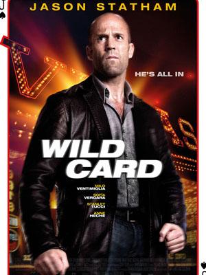 Lá Bài Số Phận Wild Card.Diễn Viên: Jason Statham,Michael Angarano,Dominik García,Lorido