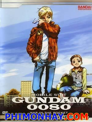 Mobile Suit Gundam 0080: War In The Pocket - Kidou Senshi Gundam 0080: Pocket No Naka No Sensou