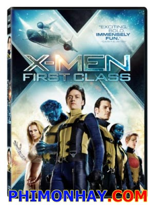 Dị Nhân 5: Thế Hệ Đầu Tiên X Men: First Class.Diễn Viên: James Mcavoy,Michael Fassbender,Jennifer Lawrence