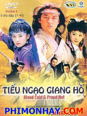 Tiếu Ngạo Giang Hồ - The Smiling Proud Wanderer Việt Sub (2001)