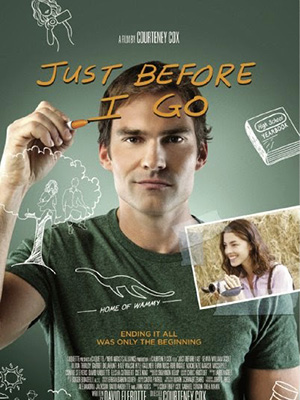 Nếu Một Mai Tôi Chết Just Before I Go.Diễn Viên: Seann William Scott,Olivia Thirlby,Garret Dillahunt