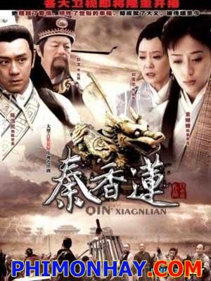 Tần Hương Liên Qin Xiang Lian.Diễn Viên: Trần Hạo Dân,Địch Long,Viên San San