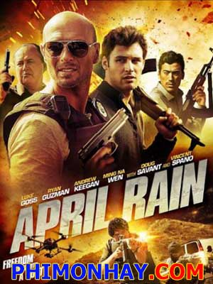 Mưa Đạn April Rain.Diễn Viên: Ally Walker,Ryan Guzman,Ming,Na Wen