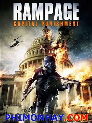 Đòn Trừng Phạt Rampage: Capital Punishment.Diễn Viên: Brendan Fletcher,Michaela Mann,Nathan Lehfeldt