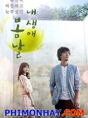 Ngày Mùa Xuân The Spring Day Of My Life.Diễn Viên: Soo Young,Kam Woo Sung,Choi Soo Young,Lee Joon Hyuk,Jang Shin Young