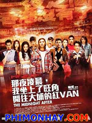 Chuyến Xe Nửa Đêm The Midnight After.Diễn Viên: You,Nam Wong,Janice Man,Simon Yam