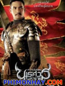 Vương Triều Đẫm Máu Naresuan 5.Diễn Viên: Jukrit Ammarat,Nopachai Chaiyanam,Inthira Charoenpura
