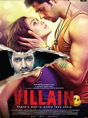 Bảo Vệ Tình Yêu: Nợ Máu Ek Villain: The Villain.Diễn Viên: Sidharth Malhotra,Shraddha Kapoor,Meher Acharya Dar