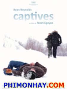 Giam Cầm (Cad) The Captive.Diễn Viên: Ryan Reynolds,Scott Speedman,Rosario Dawson