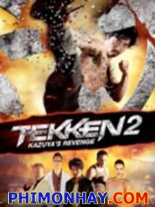 Thiết Quyền 2: Sự Trả Thù Của Kazuya - Tekken: A Man Called X