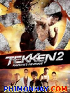 Thiết Quyền 2: Sự Trả Thù Của Kazuya Tekken: A Man Called X.Diễn Viên: Kane Kosugi,Cary,Hiroyuki Tagawa,Rade Serbedzija