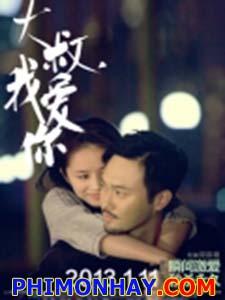 Chú Ơi Em Yêu Anh Born To Love You.Diễn Viên: Trương Trí Lâm,Phó Mộng Ni