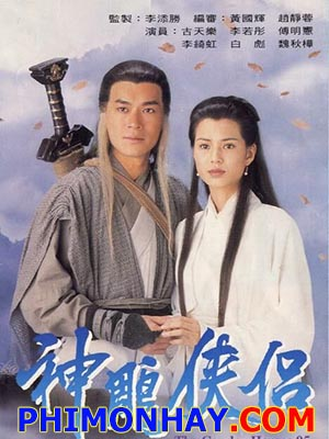Thần Điêu Đại Hiệp - The Legend Of The Condor Heroes