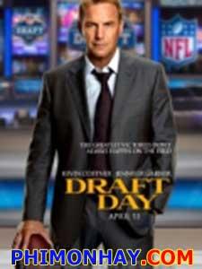 Kỳ Chiêu Mộ Lịch Sử Draft Day.Diễn Viên: Kevin Costner,Chadwick Boseman,Jennifer Garner