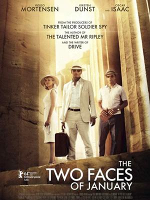 Tháng Giêng Hai Mặt The Two Faces Of January.Diễn Viên: Viggo Mortensen,Kirsten Dunst,Oscar Isaac