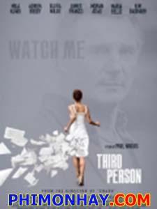 Người Tình Hờ Third Person.Diễn Viên: Liam Neeson,Mila Kunis,Adrien Brody