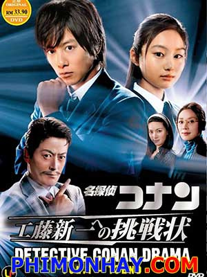 Detective Conan Live Action 3 Kudo Shinichi E No Chousenjou.Diễn Viên: Yami No Shuugeki,The Mightiest Disciple