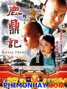 Tân Lộc Đỉnh Ký Royal Tramp.Diễn Viên: Hùynh Hiểu Minh,Chung Hán Lương,Ứng Thể Nhi