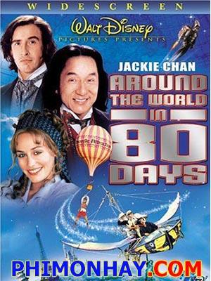 80 Ngày Vòng Quanh Thế Giới Around The World In 80 Days.Diễn Viên: Thành Long Jackie Chan,Steve Coogan,Jim Broadbent