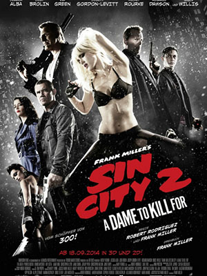 Thành Phố Tội Ác 2 Sin City: A Dame To Kill For.Diễn Viên: Joseph Gordon,Levitt,Bruce Willis,Rosario Dawson,Eva Green,Josh Brolin,Jessica Alba,Mickey