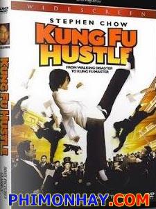 Tuyệt Đỉnh Kung Fu Kung Fu Hustle.Diễn Viên: Châu Tinh Trì,Yuen Wah,Leung Siu Lung,Dong Zhi Hua,Chiu Chi Ling