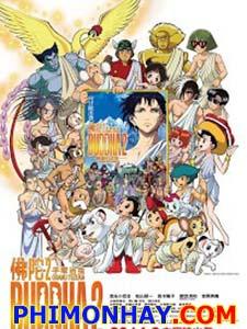 Tezuka Osamu No Buddha: Owarinaki Tabi Buddha 2: The Endless Journey, Hành Trình Bất Tận.Diễn Viên: Kiyokazu Kanze,Kenichi Matsuyama,Nana Mizuki