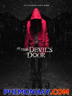 Cánh Cổng Của Quỷ At The Devils Door.Diễn Viên: Ava Acres,Arshad Aslam,Rob Brownstein