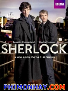 Sherlock Trở Lại Phần 1 Sherlock Season 1.Diễn Viên: Martin Freeman,Benedict Cumberbatch