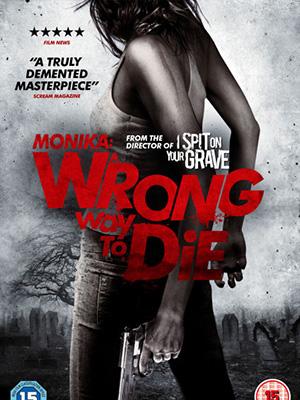 Sai Lầm Chết Người Wrong Way To Die.Diễn Viên: Jason Wiles,Cerina Vincent,Jeff Branson