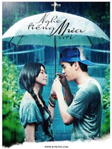 Nghe Tiếng Mưa Rơi Rhythm Of The Rain.Diễn Viên: Từ Nhược Tuyên,Hà Hữu Luân,Hàn Vũ Khiết,Thích Tiểu Long