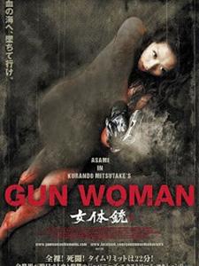 Sát Thủ Gợi Tình Gun Woman.Diễn Viên: Asami,Kairi Narita,Noriaki Kamata