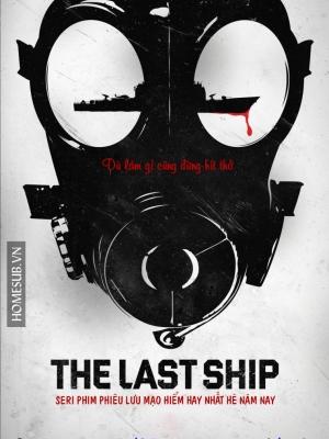 Chiến Hạm Cuối Cùng 1 The Last Ship Season 1.Diễn Viên: Eric Dane,Rhona Mitra,Adam Baldwin