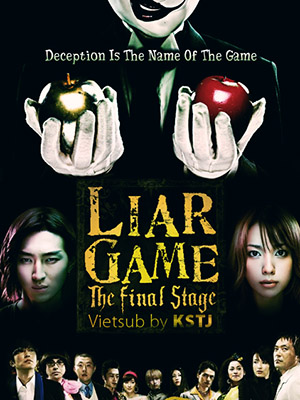 Liar Game The Final Stage.Diễn Viên: Dustin Nguyễn,Bai Ling,Warren Kole