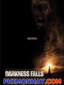 Khi Màn Đêm Buông Xuống  - Darkness Falls Việt Sub (2003)
