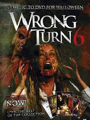 Ngã Rẽ Tử Thần 6: Resort Cuối Cùng Wrong Turn 6: Last Resort.Diễn Viên: Sadie Katz,Anthony Ilott,Aqueela Zoll