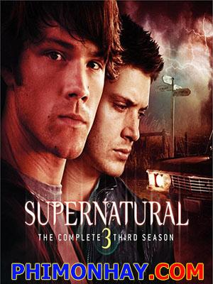 Siêu Nhiên Phần 3 - Supernatural Season 3 Việt Sub (2008)