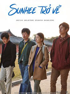 Sunhee Trở Về Our Sunhi.Diễn Viên: Jung Jae Young,Lee Sun Kyun,Jung Yu Mi,Kim Sang Joong