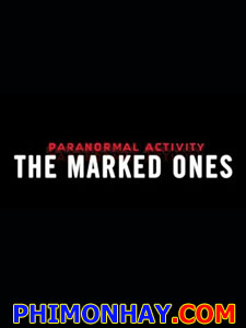 Paranormal Activity 5: The Marked Ones - Lời Nguyền Bí Ẩn: Vết Cắn Của Quỷ