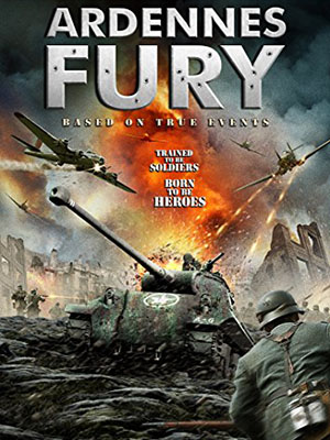 Chiến Dịch Ardennes Cơn Cuồng Nộ: Ardennes Fury.Diễn Viên: Sol Heras,Simon Armstrong,Anthony Baines