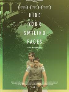 Giấu Đi Mặt Cười Hide Your Smiling Faces.Diễn Viên: Ryan Jones,Nathan Varnson,Colm Oleary