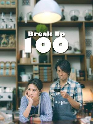 Chia Tay Trăm Lần Break Up 100.Diễn Viên: Trịnh Y Kiện,Châu Tú Na