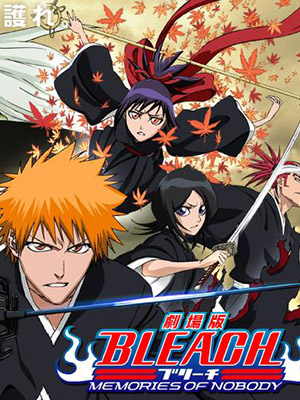 Bleach Movie 1 Memories Of Nobody.Diễn Viên: Lim Soo Jung,Shin Min Ah