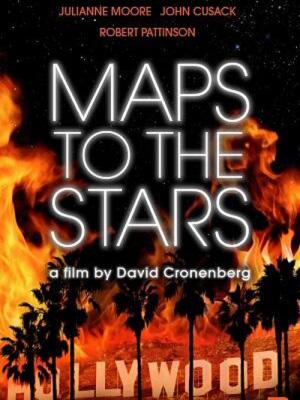 Đường Đến Danh Vọng Maps To The Stars.Diễn Viên: Julianne Moore,Mia Wasikowska,Robert Pattinson