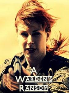 Tử Ngục A Wardens Ransom.Diễn Viên: Diane Neal,Jodelle Ferland,Devon Sawa