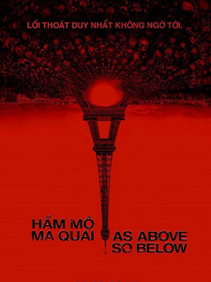 Hầm Mộ Ma Quái As Above, So Below.Diễn Viên: Ben Feldman Perdita,Weeks Perdita,Edwin Hodge